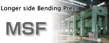 Longer side Bending Press